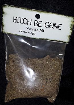 Bitch Be Gone Powder